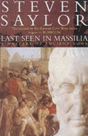 Last Seen in Massilia by Steven Saylor