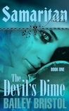The Devil's Dime (The Samaritan Files #1)