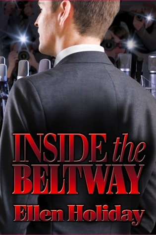 Inside the Beltway by Ellen Holiday