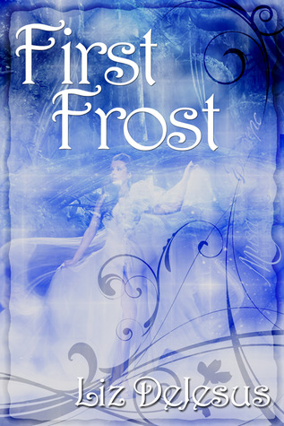 First Frost by Liz DeJesus