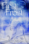 First Frost (First Frost, #1)