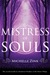Mistress of Souls (Prophecy of the Sisters Novella #2)