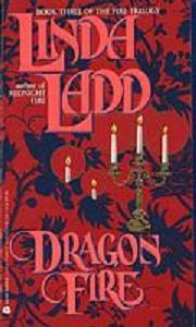 Dragon Fire by Linda Ladd