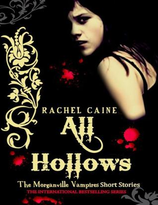 All Hallows (The Morganville Vampires, #6.5)