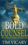 Bold Counsel by Tim Vicary