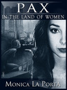 Pax in the Land of Women by Monica La Porta