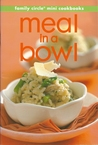 Meal in a Bowl (mini cookbook series)