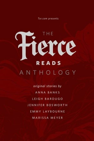 The Fierce Reads Anthology