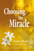 Choosing the Miracle