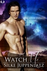 Watch Me (Pack Justice, #2)