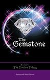 The Gemstone by Sarena and Sasha Nanua