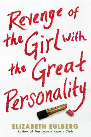 Revenge of the Girl with the Great Personality Elizabeth Eulberg epub download and pdf download