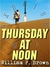Thursday at Noon by William F. Brown