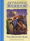 The Midnight Ride (Strange Museum #1)