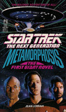 Metamorphosis (Star Trek The Next Generation; The First Giant Novel)