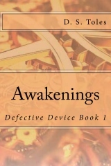 Awakenings (Defective Device Book 1)