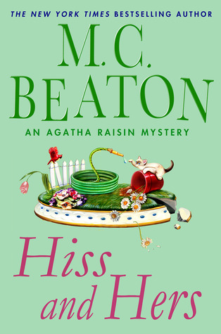 Hiss and Hers by M.C. Beaton