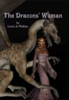 The Dracons' Woman by Laura Jo Phillips