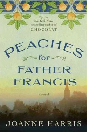 Peaches for Father Francis (Chocolat Vol.3)