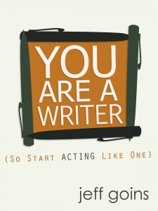 You Are a Writer by Jeff Goins