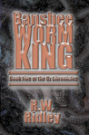 Banshee Worm King (Oz Chronicles, #5)