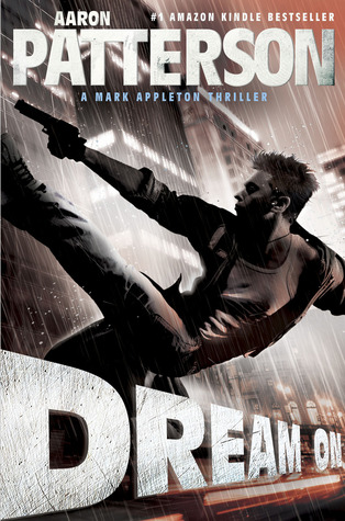 Dream On (A Mark Appleton Thriller)