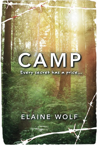 Camp by Elaine Wolf