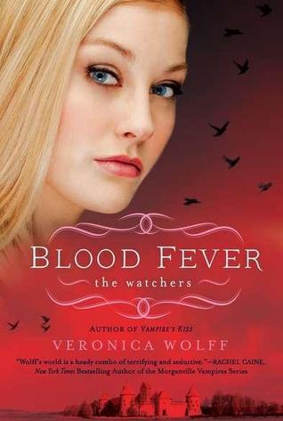 Blood Fever (The Watchers, #3)