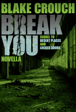 Break You by Blake Crouch