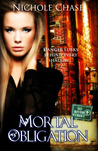 Mortal Obligation (Dark Betrayal Trilogy, #1)
