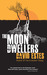 The Moon Dwellers (The Dwel...
