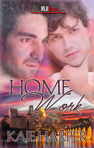 Home Work by Kaje Harper