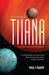The 5 Moons of Tiiana (The ...