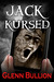 Jack Kursed (Damned and Cursed, #3)