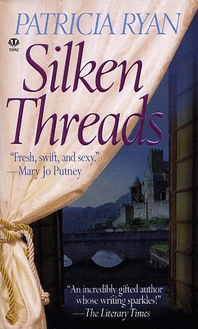 Silken Threads by Patricia Ryan