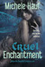 Cruel Enchantment