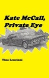 Kate McCall, Private Eye (Kate McCall #1)