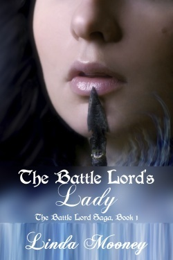 The Battle Lord's Lady by Linda Mooney