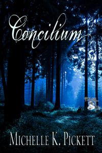 Concilium by Michelle K. Pickett