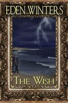 The Wish by Eden Winters