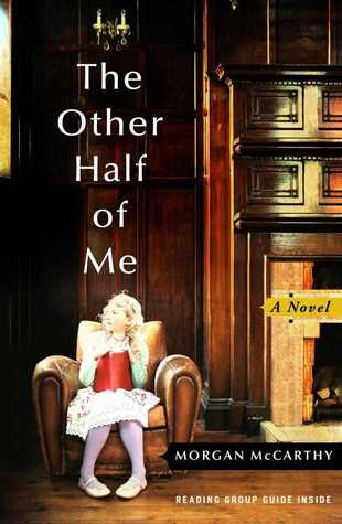 The Other Half of Me: A Novel