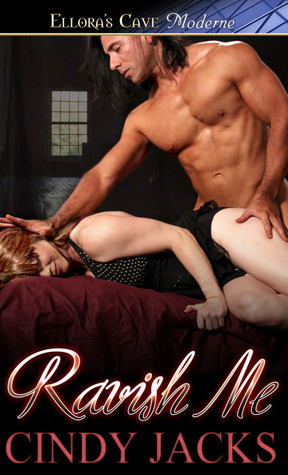 Ravish Me by Cindy Jacks