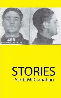 Stories by Scott McClanahan