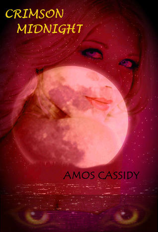 Crimson Midnight by Amos Cassidy