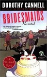 Bridesmaids Revisited (Ellie Haskell Mystery, #10)