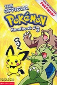 The Official Pokemon Handbook 3 by Stephanie Howze