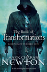The Book of Transformations (Legends of the Red Sun, #3)