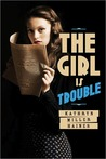 The Girl is Trouble (Girl is Murder, #2)