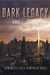 Dark Legacy: Book I - Trinity (The Legacy Cycle, #1)