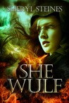 She Wulf (Annie Loves Cham, #2)